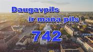 Daugavpiliešu apsveikumi pilsētai 742. gadadienā